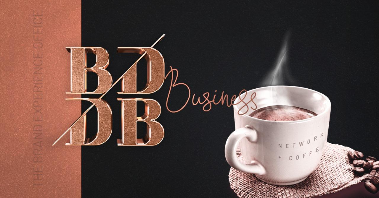 Primeiro BDDB Business foi um sucesso!